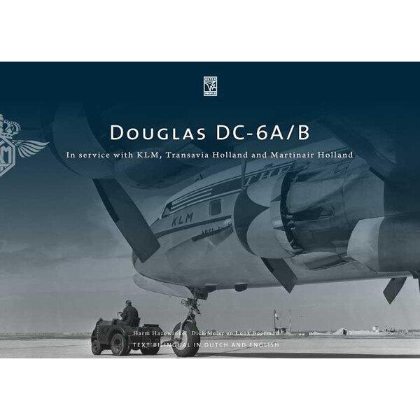 Book Douglas DC-6A/B KLM, Transavia, Martinair Holland