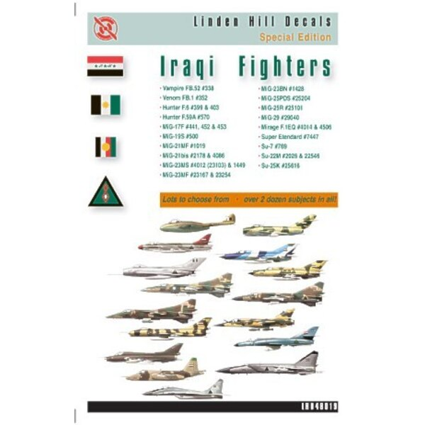 Iraqi Fighters (28) Includes Vampire FB.52 Hunter F.6 Hunter F59A Mikoyan MiG-17F Mikoyan MiG-21MF Mikoyan MiG-21bis Mikoyan MiG