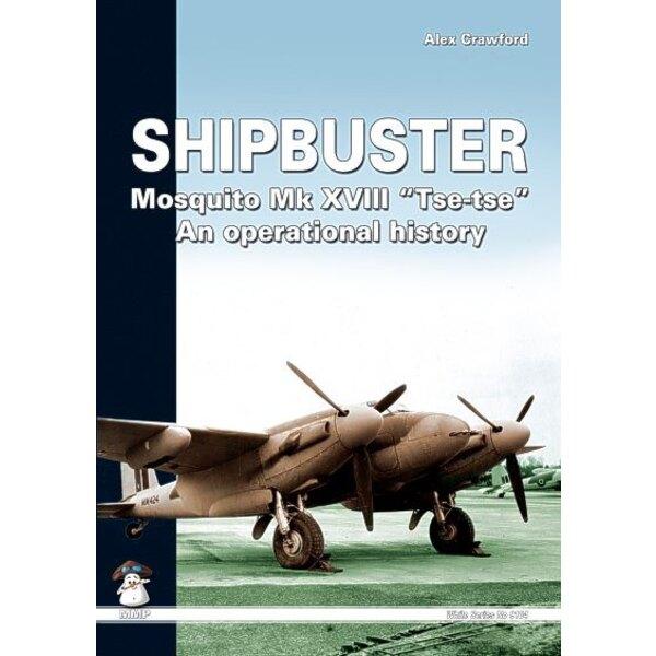 Book Shipbuster - de Havilland Mosquito Mk.XVIII Tse-tse an operational history