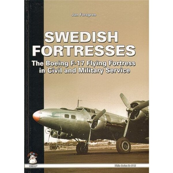Book Swedish Fortresses The Boeing F-17 Flying Fortress in Civil and Military Service with colour profiles of the colour schemes