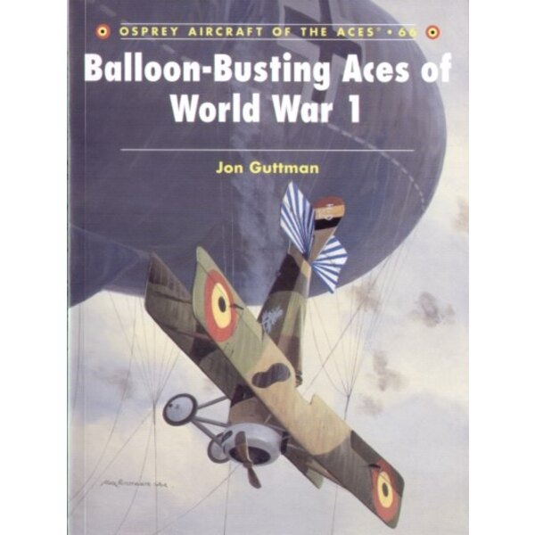 Balloon-Busting Aces of WWI. (Osprey Aces Series)