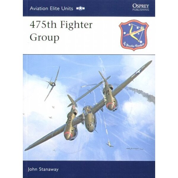 475th Fighter Group. (Osprey Aviation Elite Units Series)
