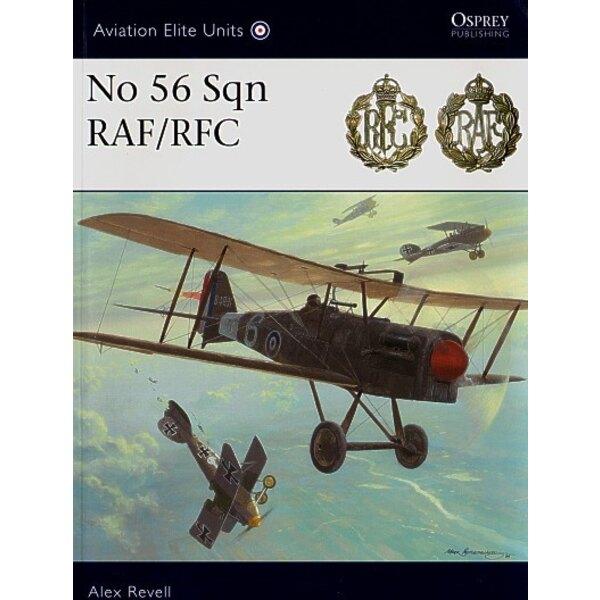 56 Squadron RAF/RFC (Osprey Elite Series)