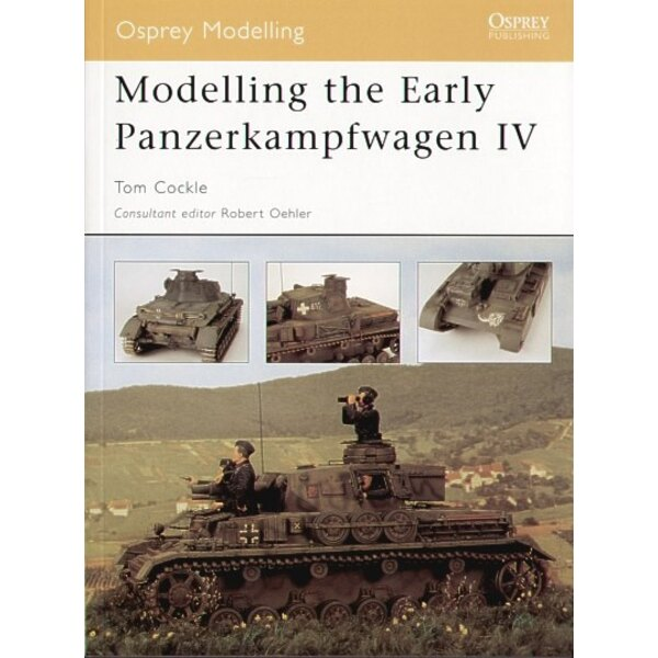 Modelling the Early Pz.Kpfw.IV (Osprey Modelling)