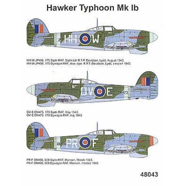 Hawker Typhoon Mk.Ib (3) JP496 HH-W 175 Squadron S/L T.P.Davidson 1943 DN473 OV-E 179 Squadron DN406 PR-F 609 Squadron Manston 1
