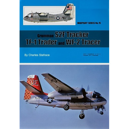 Book Grumman S2F Tracker TF-1 Trader and WF-2 Tracer by Charles Stafrace