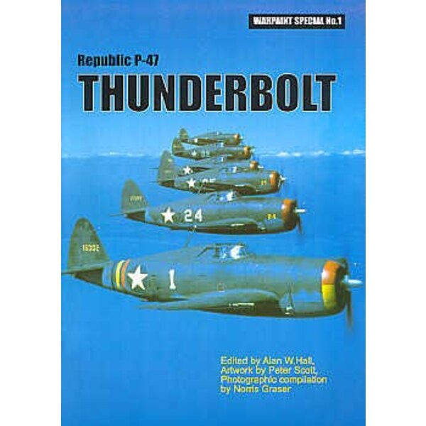 Book Republic P-47D Thunderbolt 92 pages 365 plan/side views in colour 80+ pictures (Hall Park Books Limited)