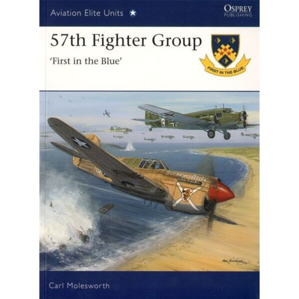 57th Fighter Group ′First in the Blue′