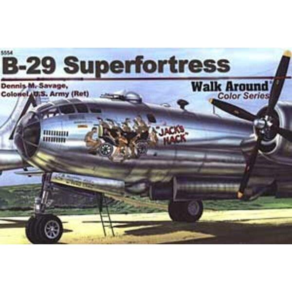 Boeing B-29 Superfortress (Walk Around Series)