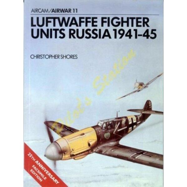 Luftwaffe Fighter Units Russia 1941-45 - Airwar 11