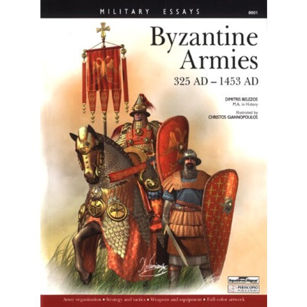 BYZANTINE ARMIES of 325 to 1435 BC