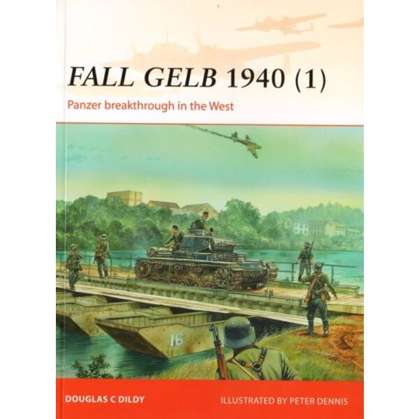 Fall Gelb 1940 (1) Panzer breakthrough in the west