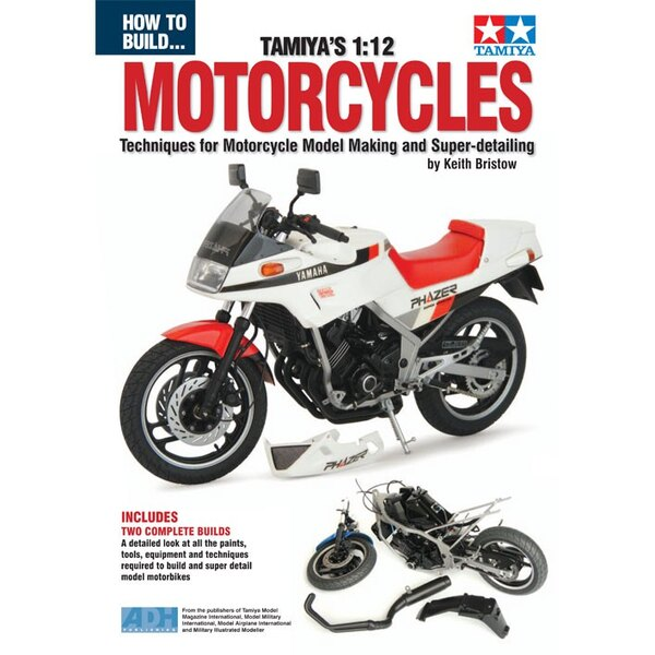 How to Build Tamiya's Motorcycles. Our new book on building motorcycles by resident expert on Tamiya Model Magazine Keith Bristo