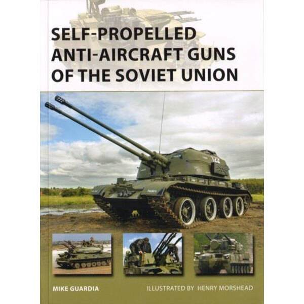 Self-Propelled Anti-Aircraft Guns of the Soviet Union (New Vanguard Series)